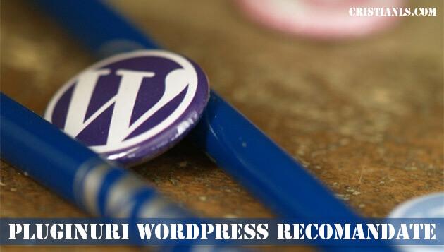 Pluginuri WordPress Recomandate