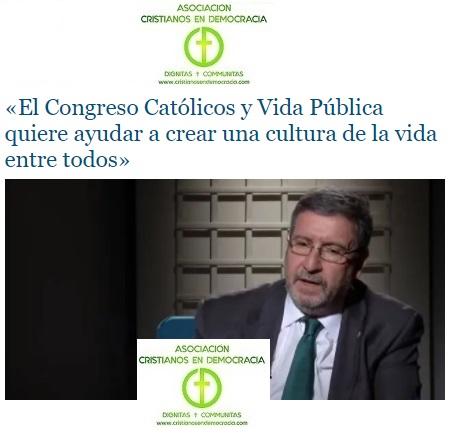 El Congreso Católicos y Vida Pública es una gran oportunidad para informarse y ayudar a frenar la cultura de la muerte.