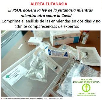 El PSOE acelera la aprobación de la Ley de Eutanasia.