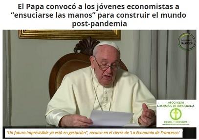 El Papa Francisco llama a crear una nueva Economía del Bien Común.