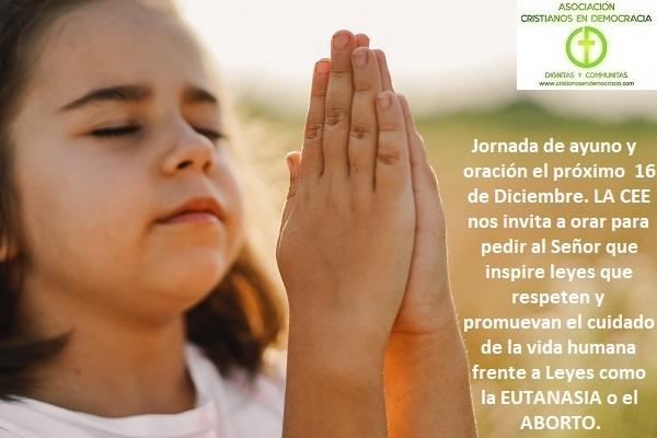 Jornada de Ayuno y Oración por la vida humana, para frenar la locura de la Eutanasia en España