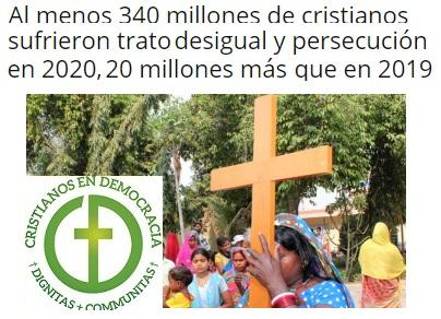 La persecución religiosa y, en concreto a los cristianos, sigue creciendo en pleno Siglo XXI.