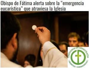 """La emergencia eucarística: """"¿Por qué ir a la misa dominical? ¿Para que sirve?"""""""