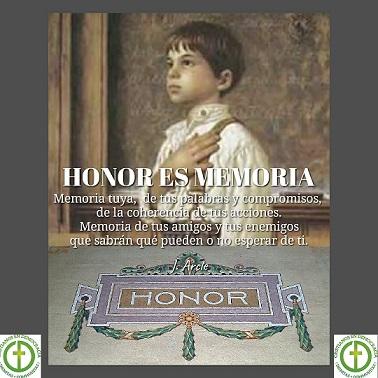 El honor es memoria. Tu memoria personal, de tus palabras y compromisos, de la coherencia de tus acciones; memoria de tus amigos y enemigos, que sabrán qué pueden, y qué no, esperar de ti.
