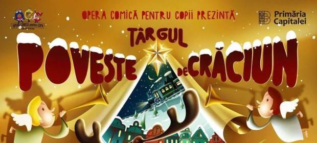 Târgul Poveste de Crăciun 2019
