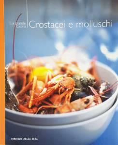 La grande cucina. Crostacei e molluschi - Copertina
