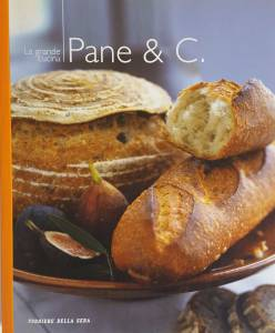 La grande cucina. Pane & C. - Copertina