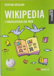 """Cristina Ortolani - """"Wikipedia - L'enciclopedia sul web"""" - copertina"""