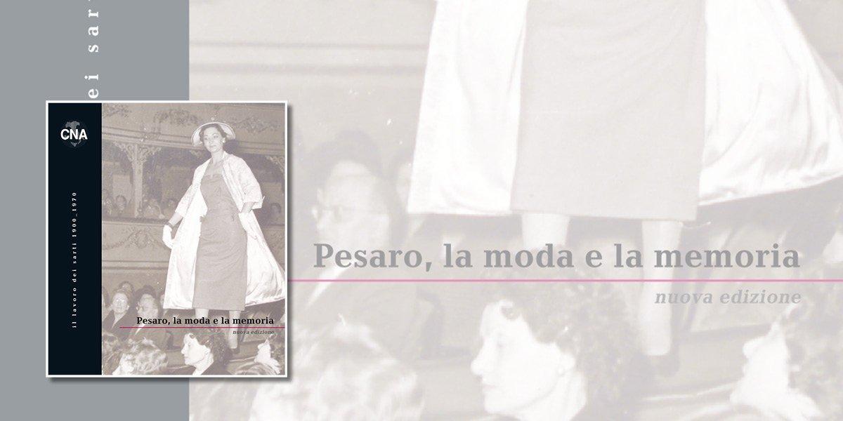 Pesaro La moda e la memoria - 2008