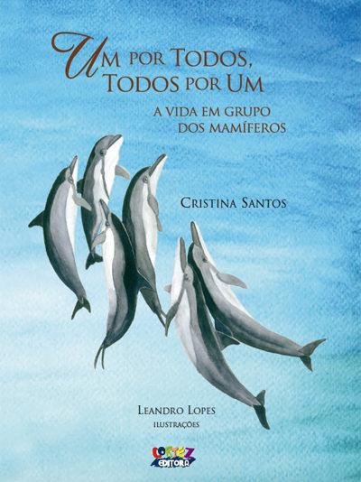 Um por todos, todos por um - Cristina Santos
