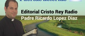 REFLEXIÓN DEL DÍA CON EL PADRE RICARDO LOPEZ DIAZ viernes 25 agosto