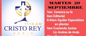 Cristo Rey Radio En Vivo Martes 20 Sept 7am a 11am