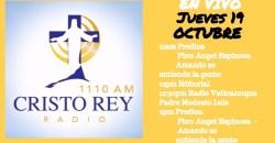 Cristo Rey Radio En Vivo Jueves 26 Octubre 11am a 3pm