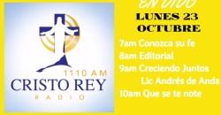 Cristo Rey Radio En Vivo Lunes 23 Octubre 7am a 11am