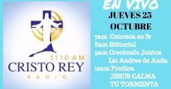 Cristo Rey Radio En Vivo Miercoles 25 Octubre 11am a 3pm