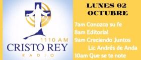 En Vivo Cristo Rey Radio Lunes 02 Octubre 7am a 11am