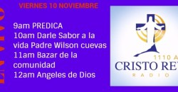 Cristo Rey Radio En Vivo Sabado 11Noviembre 8am a 11am