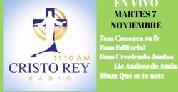Cristo Rey Radio En Vivo Martes 7 Noviembre 7am a 11am