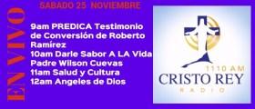 Cristo Rey Radio En Vivo Sabado 25 Noviembre 8am a 1pm