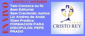 Cristo Rey Radio En Vivo Martes 21 Noviembre 7am a 11am