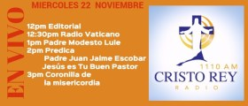 Cristo Rey Radio En Vivo Miercoles 22 Noviembre 12pm a 4pm