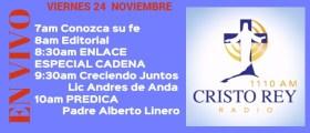 Cristo Rey Radio En Vivo Viernes 24 Noviembre 7am a 11am