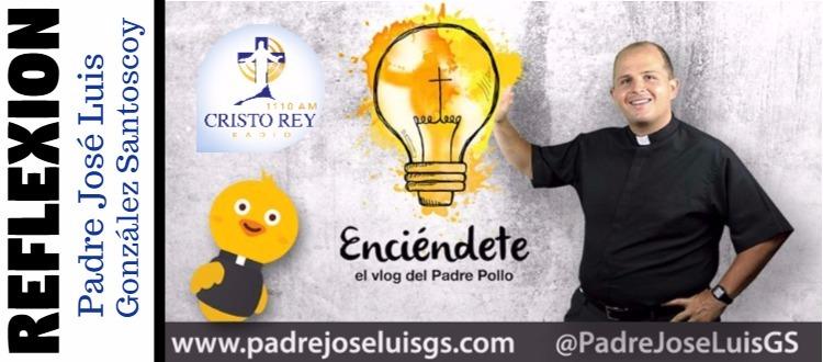 Reflexión Padre José Luis González Santoscoy - Todos buscamos dejar una huella en el mundo  ?? ¿Pero cómo lo haremos posible?