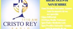 Cristo Rey Radio En Vivo Miercoles 01 Noviembre 11am a 3pm