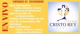 Cristo Rey Radio En Vivo Viernes 01 Diciembre 1pm a 6pm