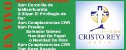 Cristo Rey Radio En Vivo Miércoles 20 Diciembre 3pm a 7pm