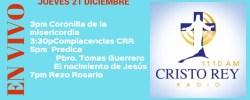 Cristo Rey Radio En Vivo Viernes 22 Diciembre 3pm a 7pm