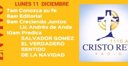 Cristo Rey Radio En Vivo Lunes 11 Diciembre 7am a 11am