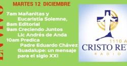 Cristo Rey Radio En Vivo Martes 12 Diciembre 7am a 11am