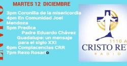 Cristo Rey Radio En Vivo Martes 12 Diciembre 3pm a 7pm