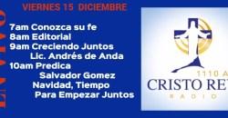 Cristo Rey Radio En Vivo Viernes 15 Diciembre 7am a 11am