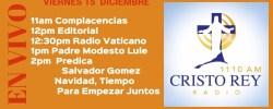 Cristo Rey Radio En Vivo Viernes 15 Diciembre 11am a 3pm