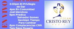 Cristo Rey Radio En Vivo Lunes 18 Diciembre 3pm a 7pm