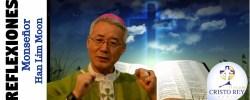 Monseñor Han Lim Moon  – Â¿Conoces a tu Papá Verdadero? Testimonio de mi vida personal (II)