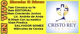 Cristo Rey Radio En Vivo miércoles 14 Febrero 7AM A 11AM