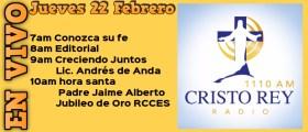 Cristo Rey Radio En Vivo Juev 22 Febrero 7am a 11am