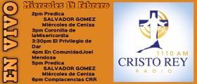 Cristo Rey Radio En Vivo miércoles 14 Febrero 2PM A 6PM