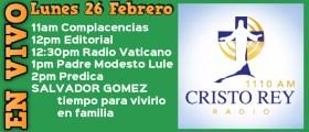 Cristo Rey Radio En Vivo Lun 19 Febrero 11am a 3pm