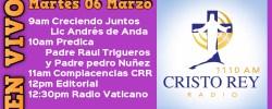 Cristo Rey Radio En Vivo Mart 06 Marzo 9am a 1pm