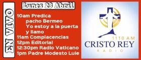 Cristo Rey Radio En Vivo  #CRR #CristoReyRadio #EnVivo Lunes 23 Abril 10am a 2pm