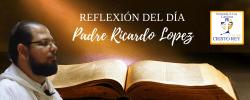 Padre Ricardo López Díaz  –  El que ama, sufre… pero el mayor dolor es no amar
