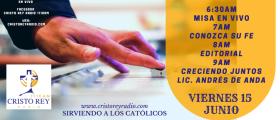 Cristo Rey Radio En Vivo Viernes  15 Junio 6:30 am a 10 am