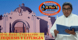 CATEQUESIS Y LITURGIA – Padre Raúl Trigueros   Jueves  11 Julio  2019
