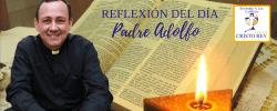 Padre Adolfo –  ¡La frustración de ser tan pocos!