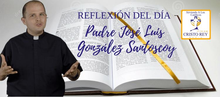 Padre José Luis González Santoscoy - ¿Cómo transformar un corazón tullido y amargado?