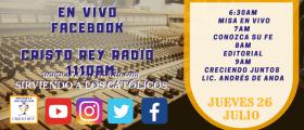 Cristo Rey Radio En Vivo Jueves 26 Julio 6:30AM A 10AM